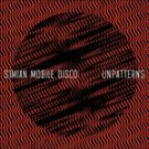 Simian Mobile Disco - Unpatterns - CD